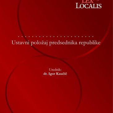"""Vabilo na predstavitev monografije """"Ustavni položaj predsednika republike"""""""